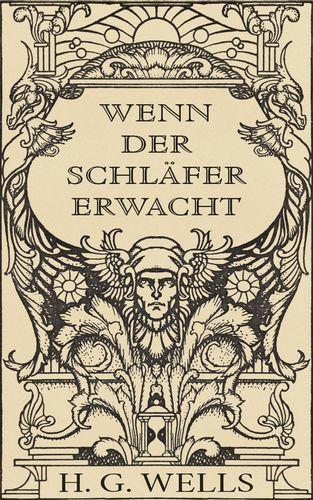 Wenn_der_Schläfer_erwacht_(illustriert).jpg